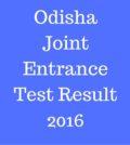 Odisha Joint Entrance Test Result 2016