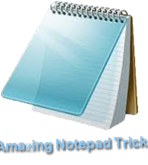 Amazing Notepad Tricks