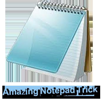 Amazing Notepad Tricks