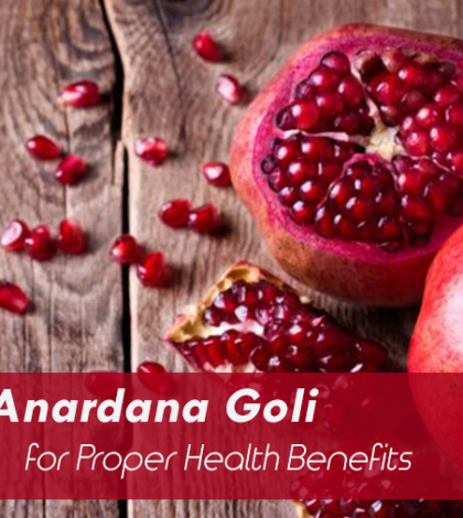 benefits of eating Anardana Goli daily