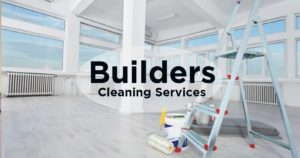 Builders Cleans